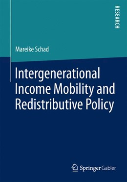 Abbildung von Schad | Intergenerational Income Mobility and Redistributive Policy | 2016 | 2015