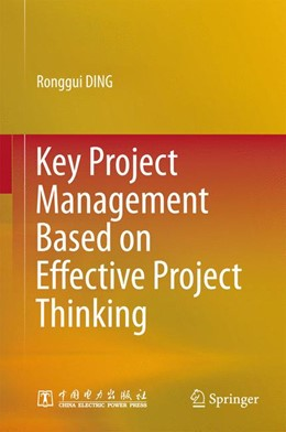 Abbildung von DING | Key Project Management Based on Effective Project Thinking | 1. Auflage | 2015 | beck-shop.de
