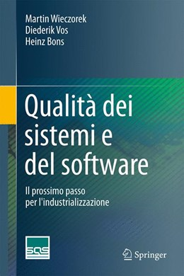 Abbildung von Wieczorek / Vos / Bons | Qualità dei sistemi e del software | 1a ed. 2016 | 2015 | Il prossimo passo per l'indust...