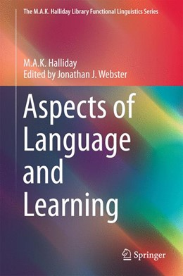 Abbildung von Halliday / Webster | Aspects of Language and Learning | 1. Auflage | 2016 | beck-shop.de
