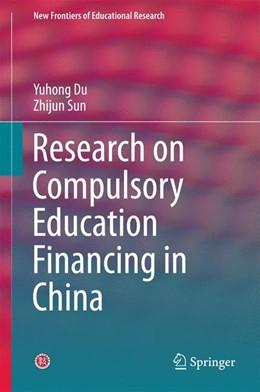 Abbildung von Du / Sun | Research on Compulsory Education Financing in China | 1. Auflage | 2015 | beck-shop.de