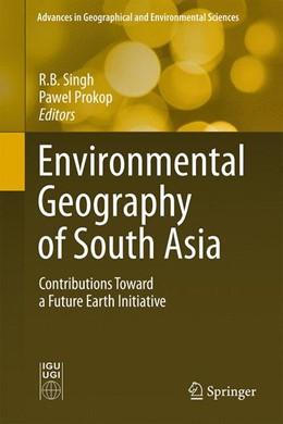 Abbildung von Singh / Prokop   Environmental Geography of South Asia   1. Auflage   2015   beck-shop.de