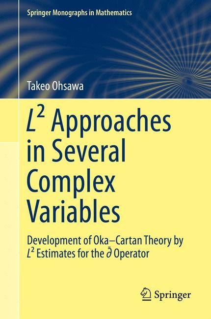 L² Approaches in Several Complex Variables | Ohsawa | 1st ed. 2015, 2015 | Buch (Cover)