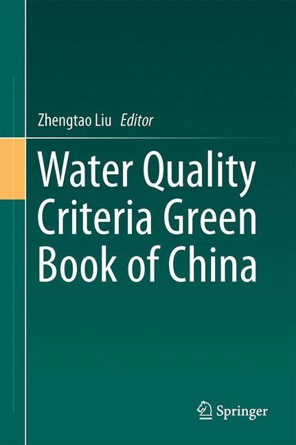 Water Quality Criteria Green Book of China | Liu | 1st ed. 2015, 2015 | Buch (Cover)