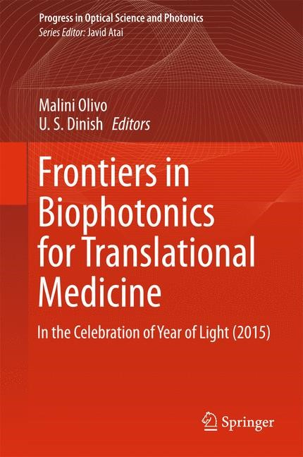 Frontiers in Biophotonics for Translational Medicine | Olivo / Dinish | 1st ed. 2016, 2015 | Buch (Cover)