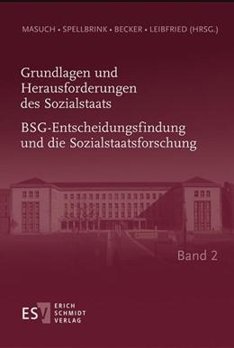 Abbildung von Masuch / Spellbrink / Becker | Grundlagen und Herausforderungen des Sozialstaats • Band 2 | 2015 | Richterliche Wissensgewinnung ...