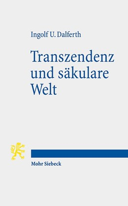 Abbildung von Dalferth | Transzendenz und säkulare Welt | 1. Auflage | 2015 | beck-shop.de