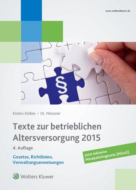 Abbildung von Meissner / Kisters-Kölkes   Texte zur betrieblichen Altersversorgung   2015