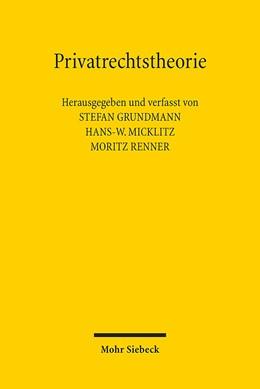 Abbildung von Grundmann / Micklitz   Privatrechtstheorie   1. Auflage   2015   beck-shop.de