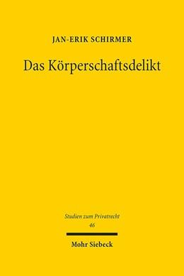 Abbildung von Schirmer | Das Körperschaftsdelikt | 2015 | 46