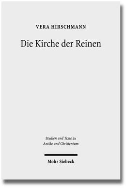 Abbildung von Hirschmann   Die Kirche der Reinen   2015   Kirchen- und sozialhistorische...   96