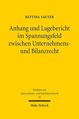 Abbildung von Sauter | Anhang und Lagebericht im Spannungsfeld zwischen Unternehmens- und Bilanzrecht | 2016 | Systematische Aspekte der Neuo... | 240