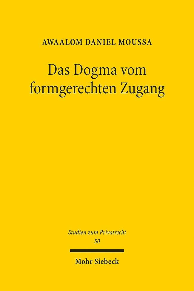 Das Dogma vom formgerechten Zugang   Moussa, 2016   Buch (Cover)