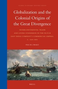 Abbildung von Zwart   Globalization and the Colonial Origins of the Great Divergence   2016