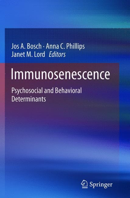 Immunosenescence | Bosch / Phillips / Lord | 2013, 2015 | Buch (Cover)