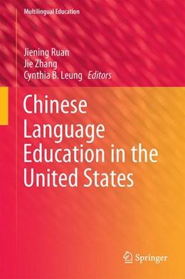 Abbildung von Ruan / Zhang | Chinese Language Education in the United States | 1. Auflage | 2015 | 14 | beck-shop.de
