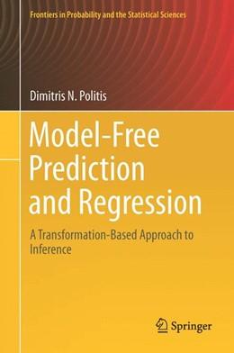 Abbildung von Politis | Model-Free Prediction and Regression | 1st ed. 2015 | 2015 | A Transformation-Based Approac...