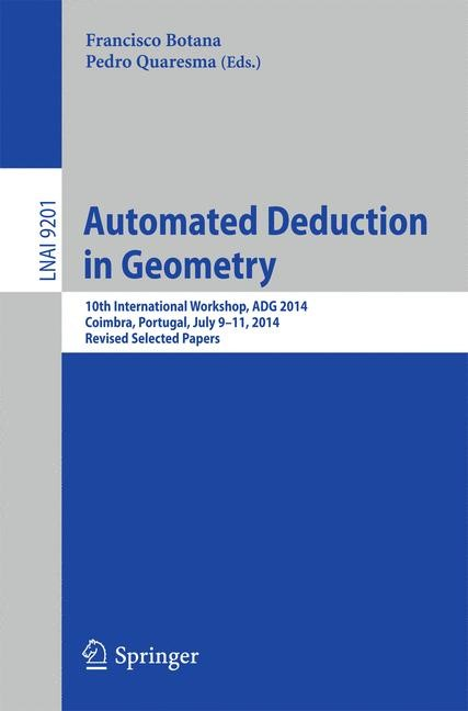 Automated Deduction in Geometry | Botana / Quaresma | 1st ed. 2015, 2015 | Buch (Cover)