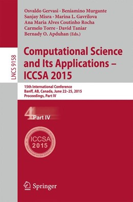 Abbildung von Gervasi / Murgante / Misra / Gavrilova / Rocha / Torre / Taniar / Apduhan | Computational Science and Its Applications -- ICCSA 2015 | 2015 | 2015 | 15th International Conference,...
