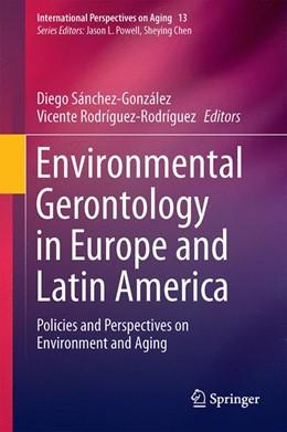Abbildung von Sánchez-González / Rodríguez-Rodríguez | Environmental Gerontology in Europe and Latin America | 1st ed. 2016 | 2015 | Policies and Perspectives on E... | 13