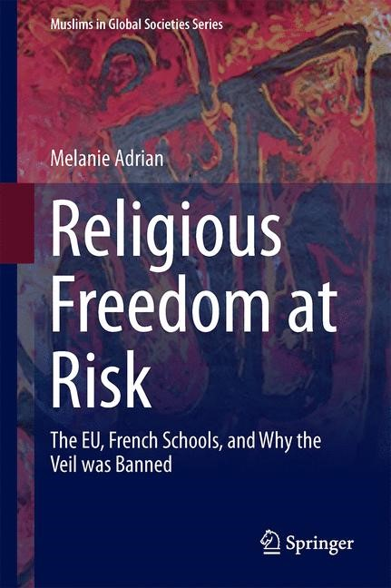 Abbildung von Adrian   Religious Freedom at Risk   1st ed. 2016   2015