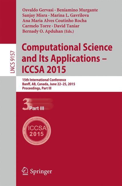 Abbildung von Gervasi / Murgante / Misra / Gavrilova / Rocha / Torre / Taniar / Apduhan | Computational Science and Its Applications -- ICCSA 2015 | 2015 | 2015