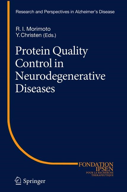 Protein Quality Control in Neurodegenerative Diseases | Morimoto / Christen | 2013, 2015 | Buch (Cover)