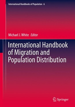 Abbildung von White | International Handbook of Migration and Population Distribution | 1st ed. 2016 | 2015 | 6