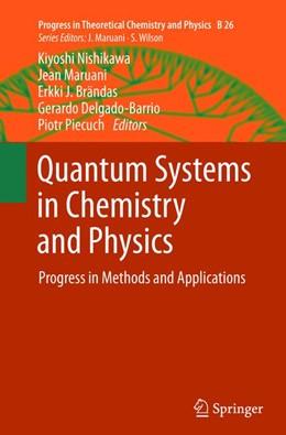 Abbildung von Nishikawa / Maruani / Brändas / Delgado-Barrio / Piecuch | Quantum Systems in Chemistry and Physics | 2012 | 2015 | Progress in Methods and Applic... | 26