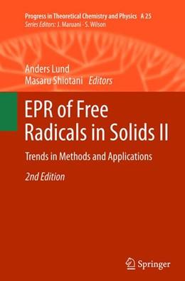 Abbildung von Lund / Shiotani | EPR of Free Radicals in Solids II | 2nd ed. 2012 | 2015 | Trends in Methods and Applicat... | 25