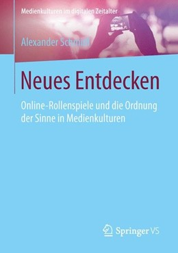 Abbildung von Schmidl | Neues Entdecken | 2015 | 2015 | Online-Rollenspiele und die Or...