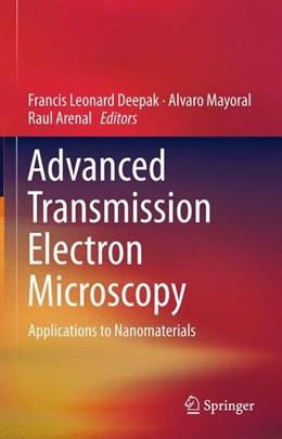Abbildung von Deepak / Mayoral   Advanced Transmission Electron Microscopy   1. Auflage   2015   beck-shop.de