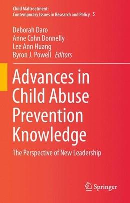 Abbildung von Daro / Cohn Donnelly | Advances in Child Abuse Prevention Knowledge | 1. Auflage | 2015 | beck-shop.de