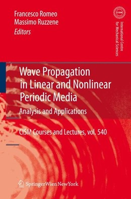 Abbildung von Romeo / Ruzzene | Wave Propagation in Linear and Nonlinear Periodic Media | 2013 | Analysis and Applications