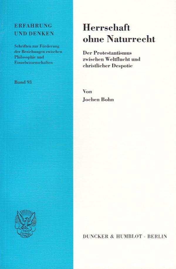 Abbildung von Bohn | Herrschaft ohne Naturrecht. | 2004
