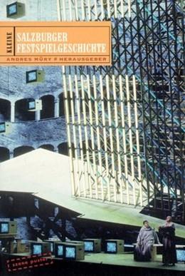 Abbildung von Müry | Kleine Salzburger Festspielgeschichte | 2002