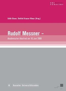 Abbildung von Glaser / Krause-Vilmar | Rudolf Messner - akademischer Abschied am 10. Juni 2009 | 2010