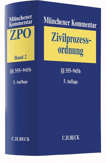 Münchener Kommentar zur Zivilprozessordnung: ZPO, Band 2: §§ 355-945b | 5. Auflage, 2016 | Buch (Cover)