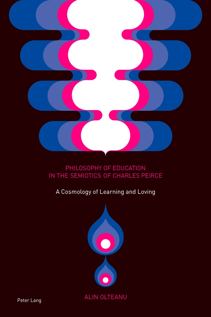 Philosophy of Education in the Semiotics of Charles Peirce | Olteanu, 2015 | Buch (Cover)