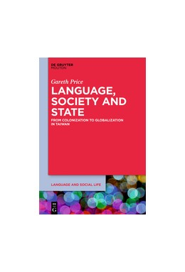 Abbildung von Price | Language, Society, and the State | 2019 | From Colonization to Globaliza...