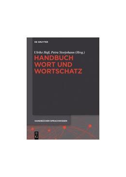 Abbildung von Haß / Storjohann | Handbuch Wort und Wortschatz | 1. Auflage | 2015 | 3 | beck-shop.de