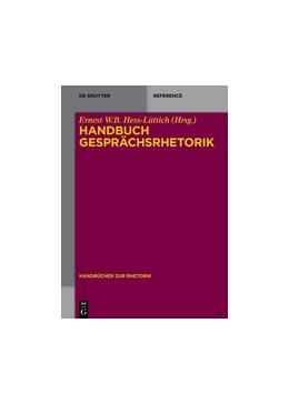 Abbildung von Hess-Lüttich | Handbuch Gesprächsrhetorik | 1. Auflage | 2020 | 3 | beck-shop.de