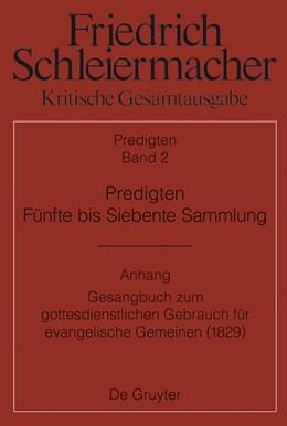 Abbildung von Meckenstock | Predigten. Fünfte bis Siebente Sammlung (1826-1833) | 2015 | Anhang: Gesangbuch zum gottesd...