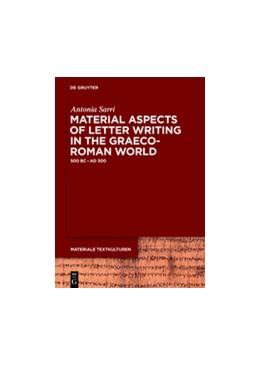 Abbildung von Sarri | Material Aspects of Letter Writing in the Graeco-Roman World | 2017 | c. 500 BC – c. AD 300 | 12