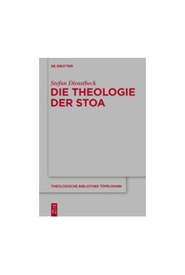 Abbildung von Dienstbeck | Die Theologie der Stoa | 1. Auflage | 2015 | 173 | beck-shop.de