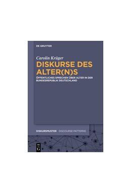 Abbildung von Krüger | Diskurse des Alter(n)s | 2016 | Öffentliches Sprechen über Alt... | 11