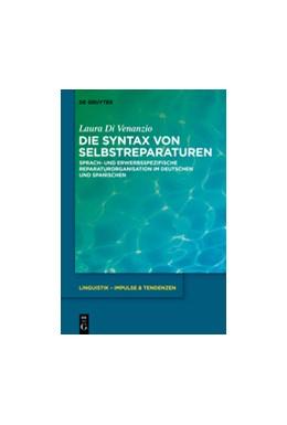 Abbildung von Di Venanzio | Die Syntax von Selbstreparaturen | 2016 | Sprach- und erwerbsspezifische... | 67