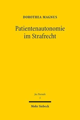 Abbildung von Magnus | Patientenautonomie im Strafrecht | 1. Auflage | 2015 | 5 | beck-shop.de