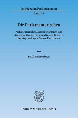 Abbildung von Menzenbach | Die Parlamentarischen | 1. Auflage | 2015 | 74 | beck-shop.de