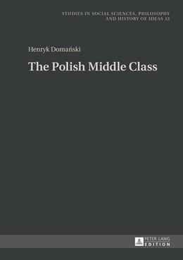 Abbildung von Domanski | The Polish Middle Class | 2015 | Translated by Patrycja Poniato... | 13